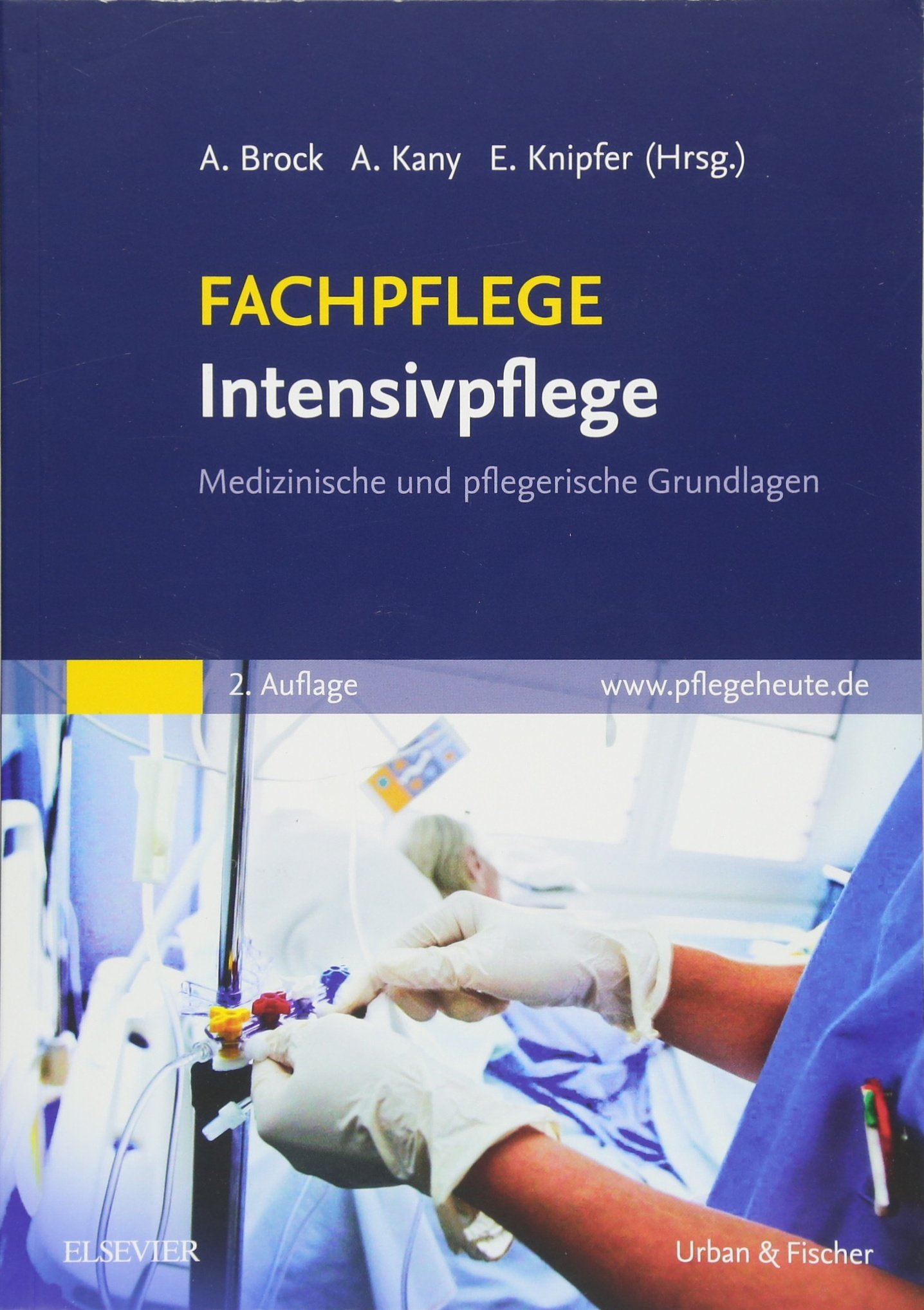 FACHPFLEGE Intensivpflege: Medizinische und pflegerische Grundlagen