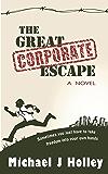 The Great Corporate Escape