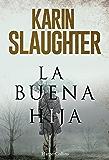 La buena hija (Spanish Edition)