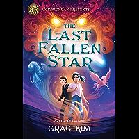 The Last Fallen Star (Rick Riordan Presents)