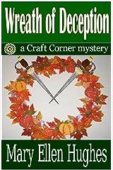 WREATH OF DECEPTION (Craft Corner Mysteries Book 1) Kindle Edition