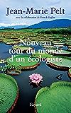 Nouveau tour du monde d'un écologiste (Documents)