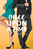 Once Upon A Time (A Broken Fairy Tale Book 1)