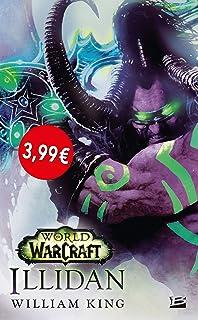 Illidan: World of Warcraft: Amazon.es: William King: Libros ...
