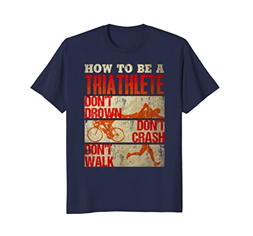"""How to be a Triathlete""  T-shirt"