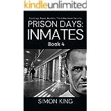Prison Days: Inmates (Book 4)