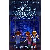 The Problem At Wisteria Gardens: A Pekin Dewlap Mystery (The Pekin Dewlap Series Book 3)