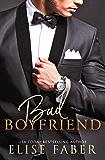 Bad Boyfriend (Billionaires Club Book 7)