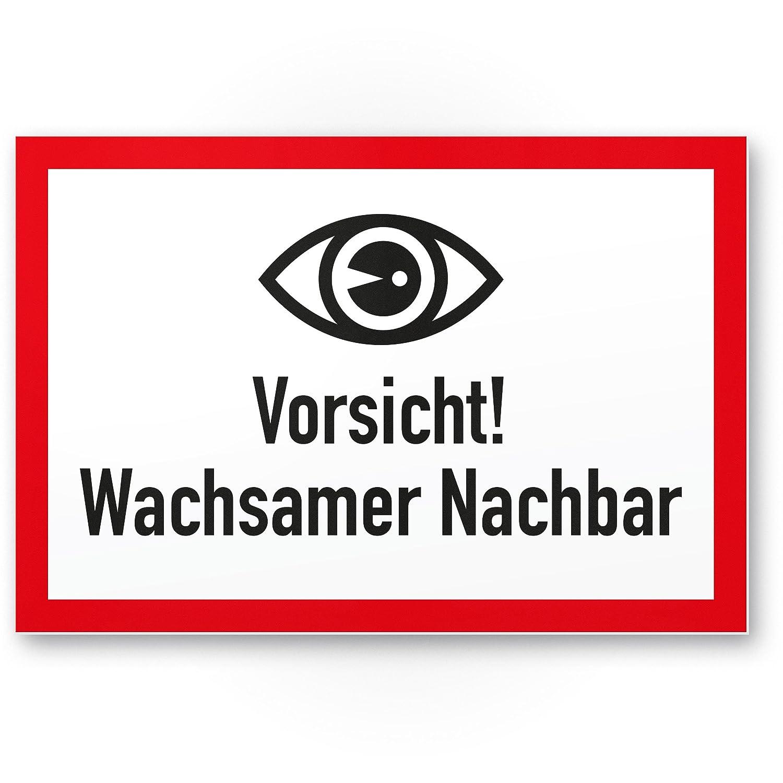 Wachsamer Nachbar Kunststoff Schild - Ergä nzung Videoü berwachung - Hinweis/Hinweisschild Nachbarschaft - Hinweis/Warnhinweis Komma Commerce