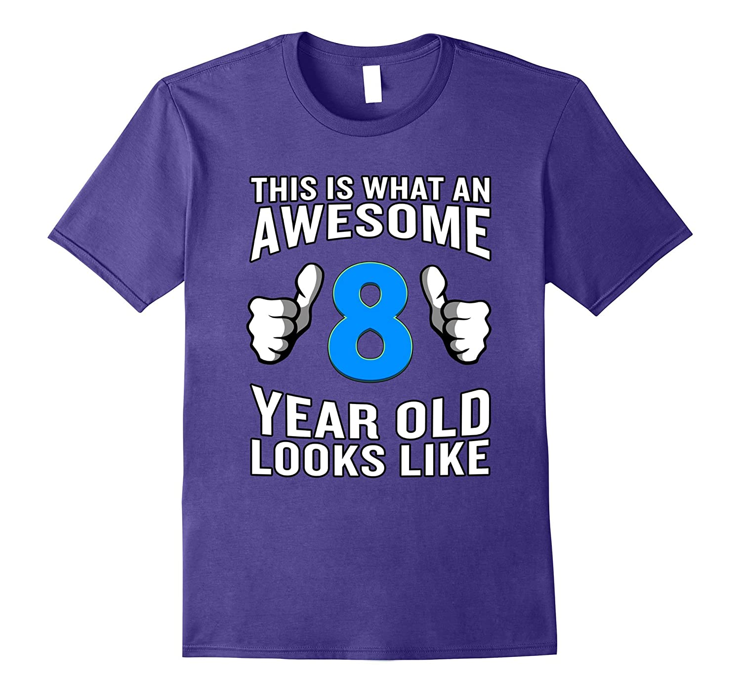 This is What an Awesome 8 Year Old Looks Like T-Shirt Funny-CD