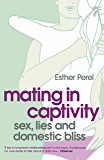 Mating in Captivity (English Edition)