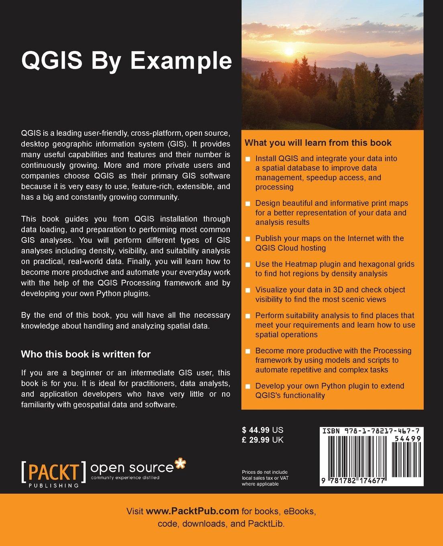 QGIS By Example: Alexander Bruy, Daria Svidzinska