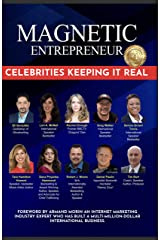Dana- Magnetic Entrepreneur: Celebrities Keeping it Real Kindle Edition