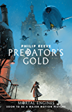 Predator's Gold (Predator Cities Book 2)