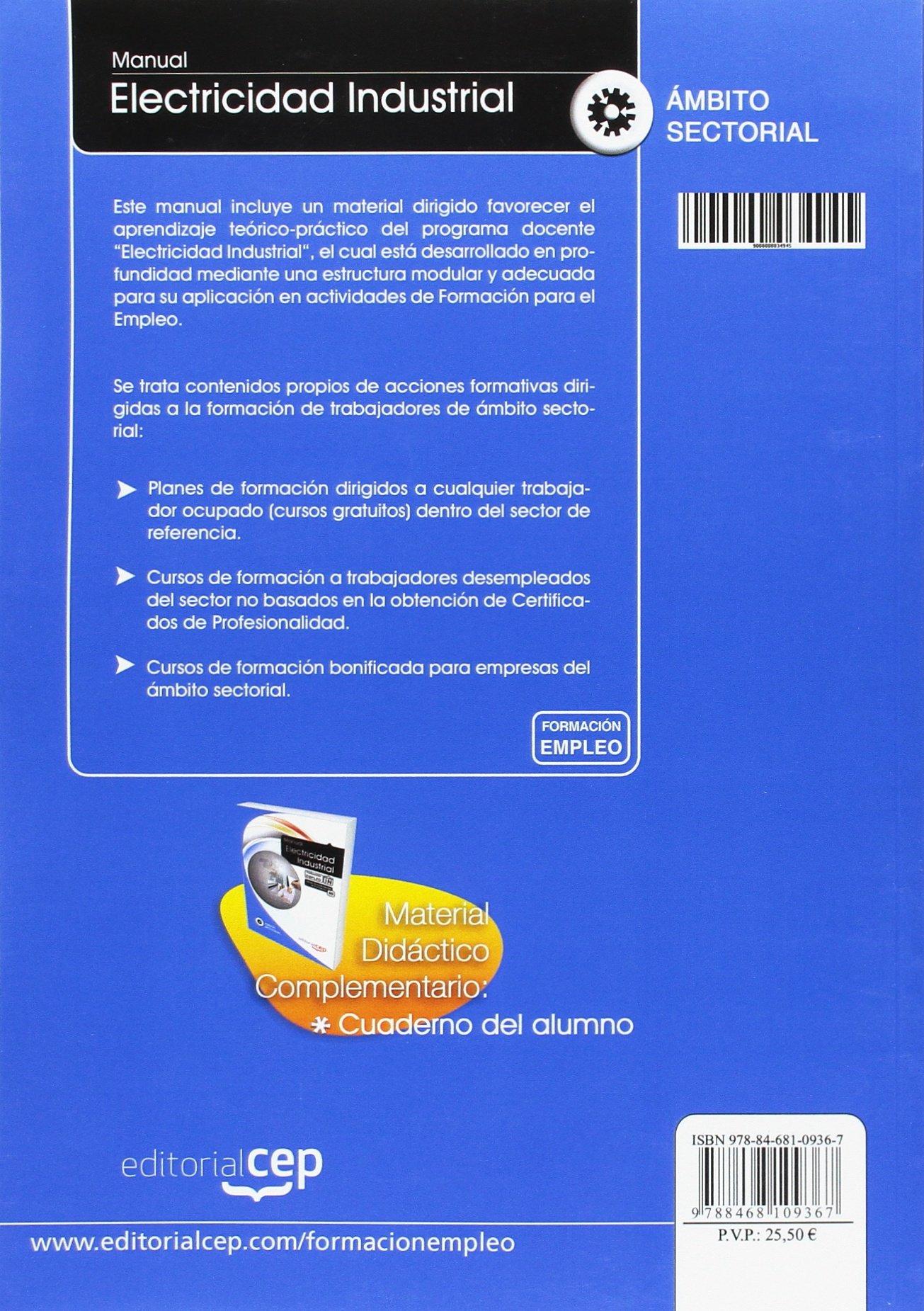 Manual Electricidad Industrial. Formación para el Empleo (Colección 1394): Ed. Cep: 9788468109367: Amazon.com: Books