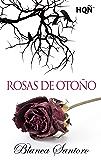 Rosas de otoño (HQÑ)