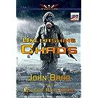 Unleashing Chaos: A Last Brigade Prequel (The Collapse Book 2)