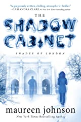 The Shadow Cabinet (The Shades of London Book 3) Kindle Edition