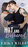 Hot and Bothered (Some Like it Hot Book 3)