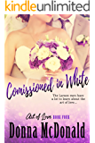 Commissioned In White (Art of Love Book 4)