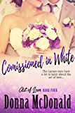Commissioned In White: A Novel (Art of Love Book 4)