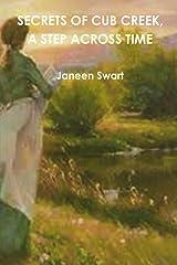 Secrets of Cub Creek, A Step Across Time Kindle Edition