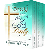Pray God's Word Daily!