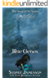 Blue Genes #1 (The Story of Us Series: Into the Blue) (The Story of Us Series - Into the Blue)