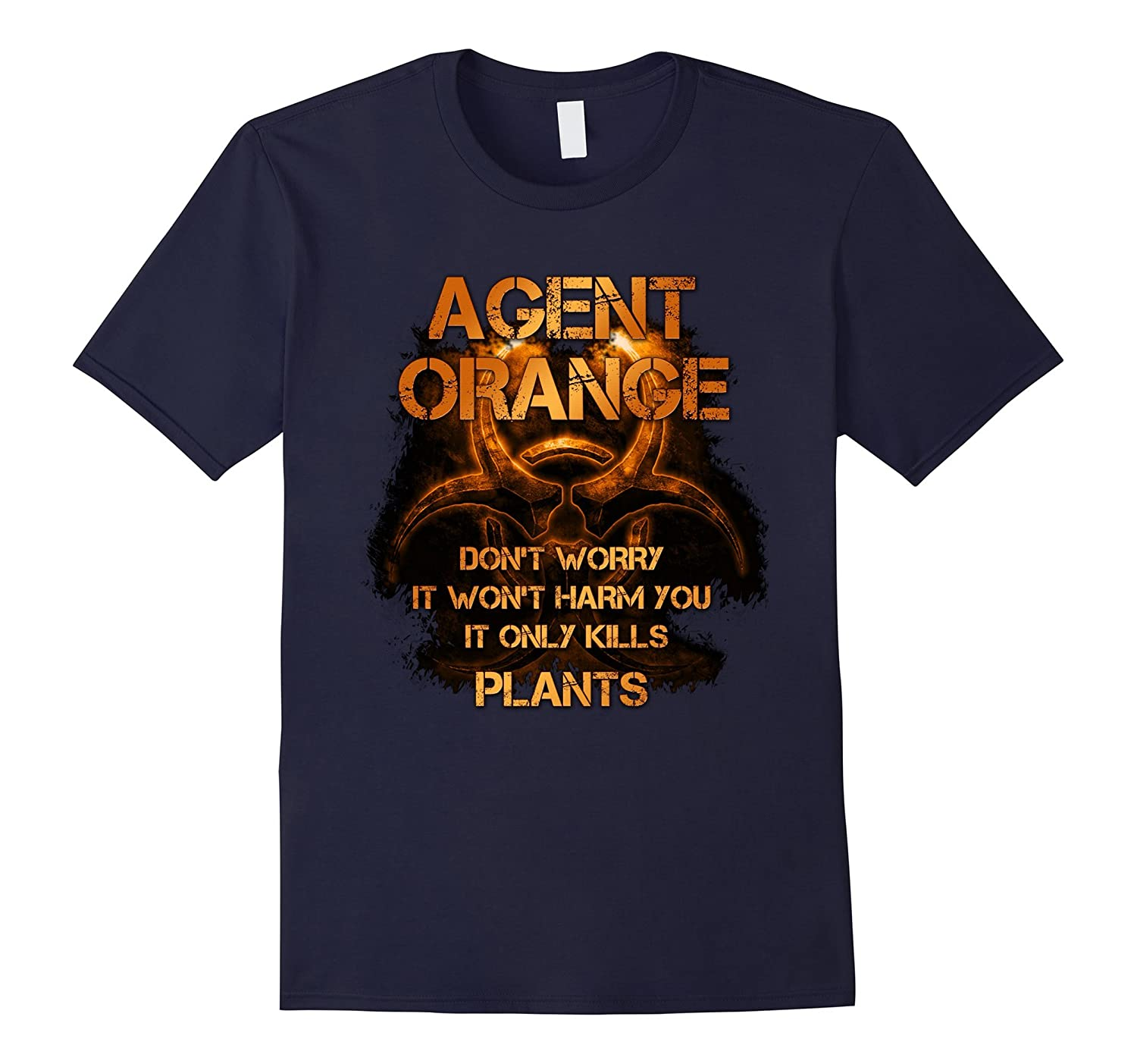 Agent Orange - Dont worry it wont harm you It only T-shirt-BN