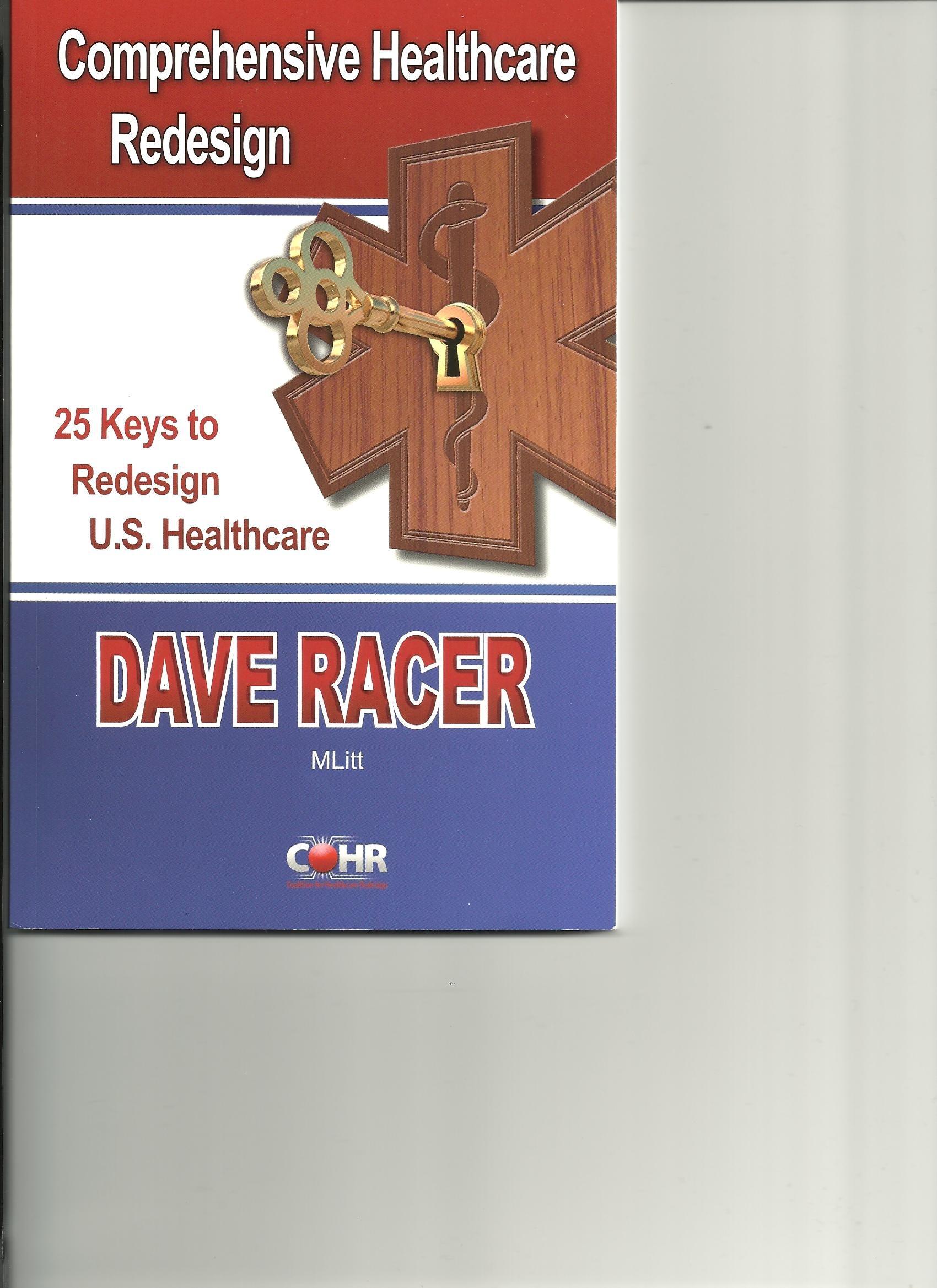 Read Online 25 Keys to Redesign U.S. Healthcare PDF