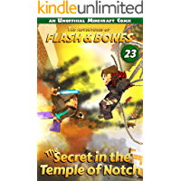 The Secret in the Temple of Notch: Fun Comics for Kids (Flash and Bones Book 23)