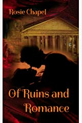 Of Ruins and Romance Kindle Edition