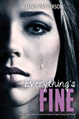 Everything's Fine Kindle Edition