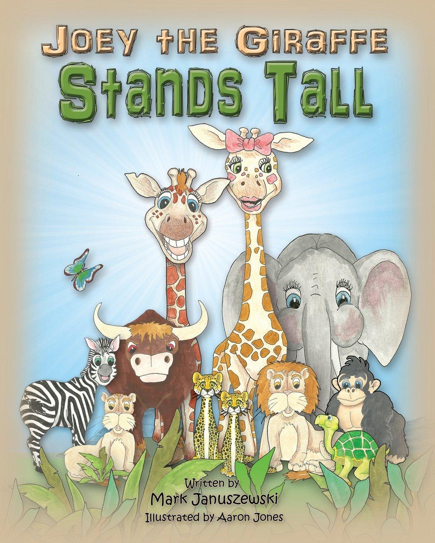 Read Online Joey The Giraffe Stands Tall pdf epub