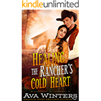 Healing the Rancher's Cold Heart: A Western Historical Romance Book