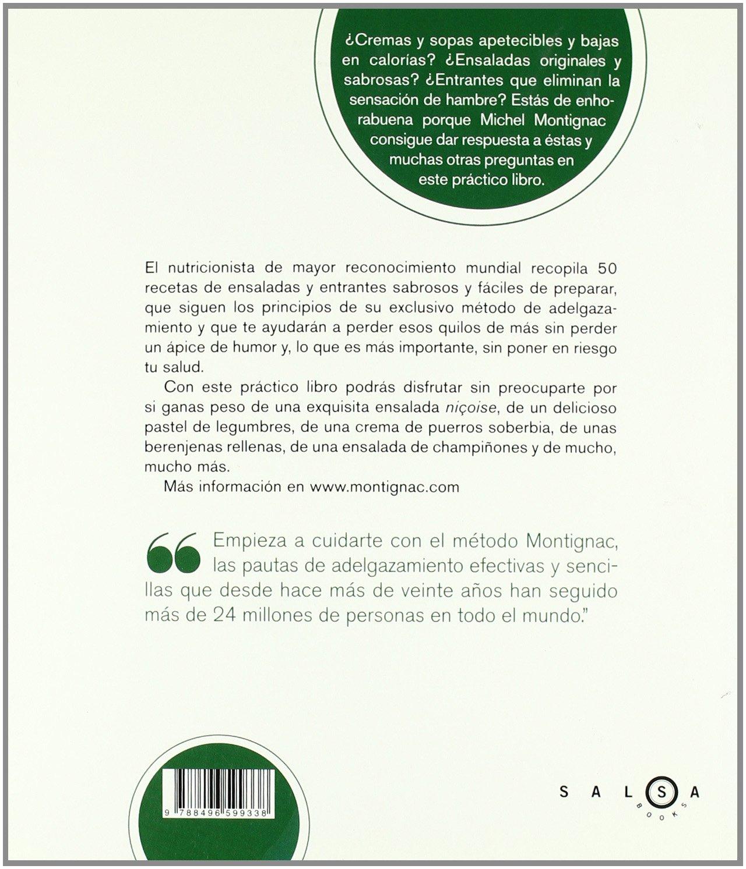 Entrantes y ensaladas que no engordan: Michel Montignac: 9788496599338: Amazon.com: Books