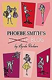 Phoebe Smith's Private Blog: A Romantic Comedy
