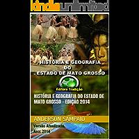 História e Geografia do Estado de Mato Grosso - Edição 2014