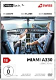 PilotsEYE.tv | MIAMI | SWISS A330 ''Licence to Fly - From Passenger to Pilot'' |:| DVD |:| Bonus: Full training flight | Anniversary Edition