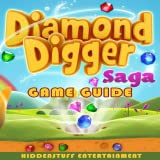 guide for DIAMOND DIGGER SAGA GAME