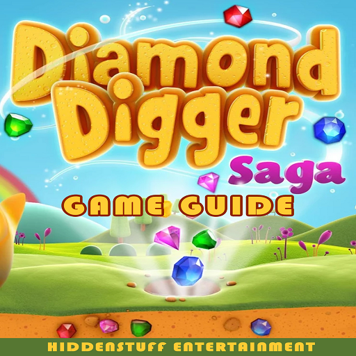 guide for DIAMOND DIGGER SAGA GAME