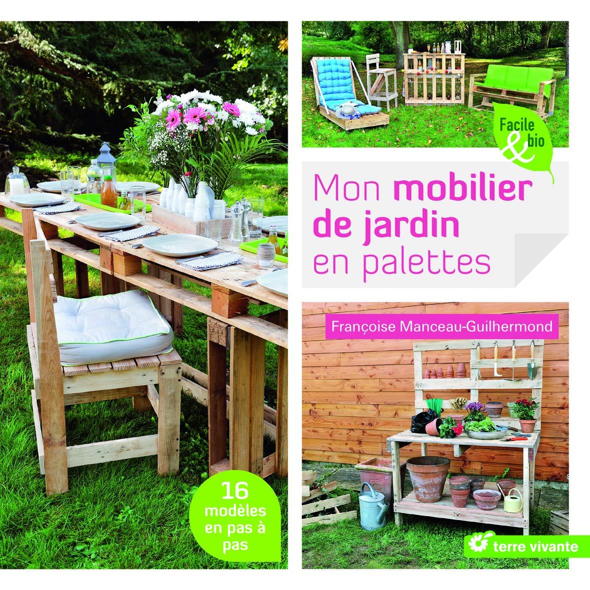 Amazon.fr - Mon mobilier de jardin en palettes - Joël ...