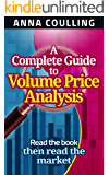 A Complete Guide To Volume Price Analysis (English Edition)