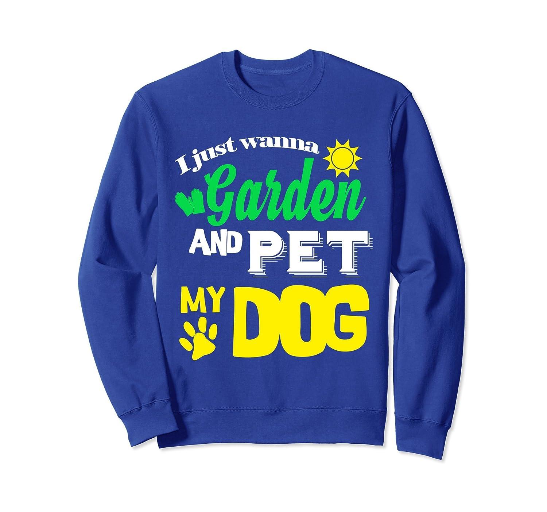 Gardening Funny Gardener Dog Lover Sweatshirt Men Women Gift-AZP