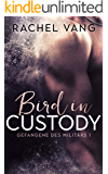 Bird in Custody: Gefangene des Militärs 1