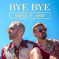 Bye Bye [feat. Joyca]