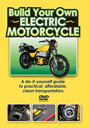 Build Your Own Electric Motorcycle Amazon Co Uk Dvd Blu Ray