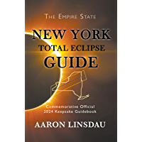 New York Total Eclipse Guide: Official Commemorative 2024 Keepsake Guidebook (2024 Total Eclipse State Guide Series) book cover