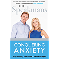 Conquering Anxiety: Stop worrying, beat stress and feel happy again (English Edition)