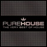 Pure House - The Very Best Of House